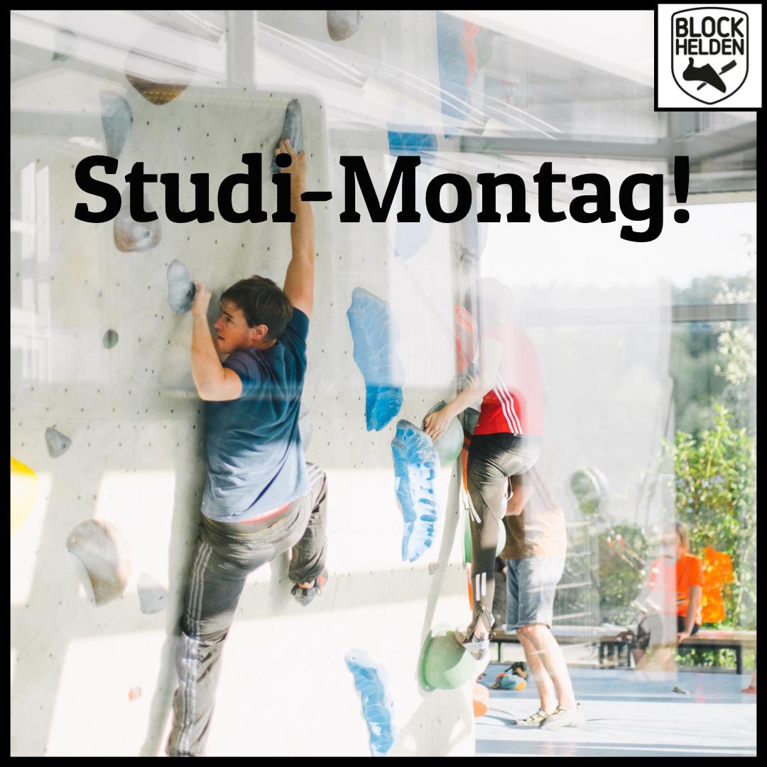 Ab jetzt wieder: Studi-Montag!
